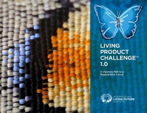 Living Product Challenge. Click to access document on LivingFutures.org